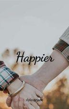 Happier  by disneycalder