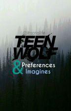 Teen Wolf (Preferencias, imaginas y más) #wattys2017 by itscrislife