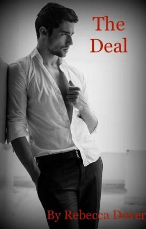 The Deal by becadover