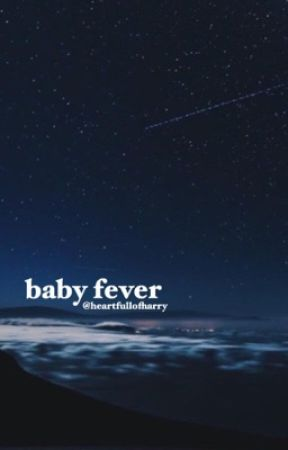 Baby Fever by heartfullofharry