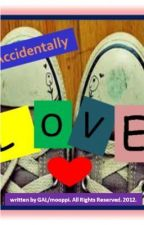 Accidentally LOVE (On-going Series) *m☺☻ρρΪ* by mooppi