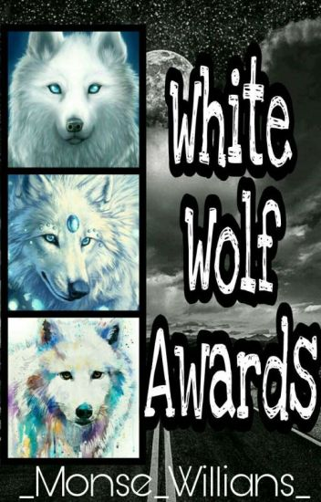 White Wolf Awards [Terminado]
