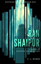 Ran Shaipur [Completed] by tlryder