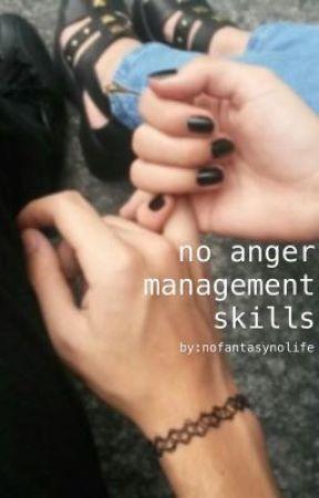 no anger management skills by nofantasynolife