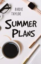 Summer Plans by --BandM--