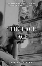 The Lace Age by Iamarianas
