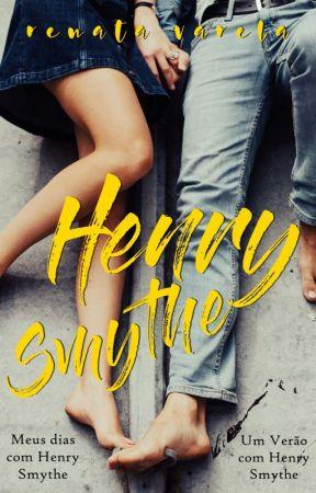 Meus Dias com Henry Smythe [COMPLETO] by renatavwrites