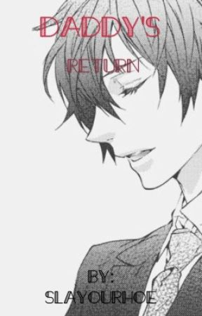 Yandere father x daughter reader  by slayourhoe