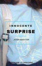 •Innocente Surprise• Kth.Jjk♡ by _KookieBottom