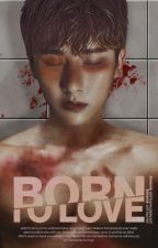 born to love  ⌁  Im Changkyun by -kxmxcy
