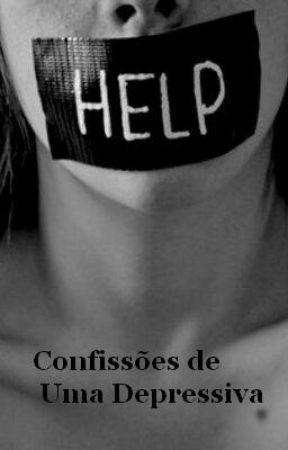 Confissões de uma Depressiva by GirlPowerst12