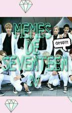 MEMES DE SEVENTEEN :v by TaeTae_7w7