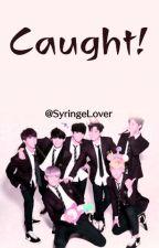 Caught! (BTS AU) by SyringeLover