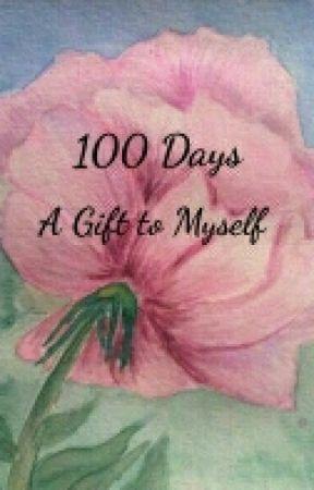 100 Days by jdlauver13