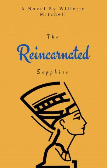 The Reincarnated Sapphire