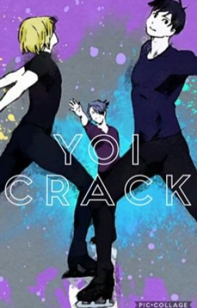 Yoi crack by aubreylollypop