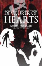 Devourer of Hearts by queentroverted