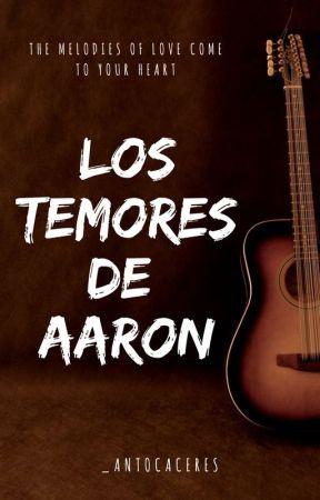 Los Temores de Aaron (Libro #1) by hapinnesnixll