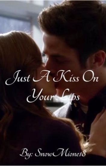 Just A Kiss On Your Lips