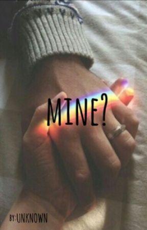 MINE? by josh0dun