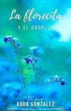 La florecita y el orgullo. by Aqua-058