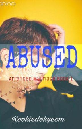 Abused: Jungkook FF [18+] COMPLETE by kookiedokyeom