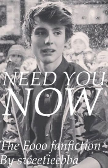 Need you now - The Fooo