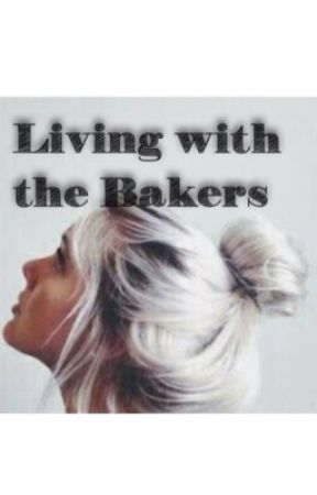 Living With The Bakers by xspace-princessx