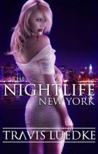 The Nightlife New York (Paranormal Romance Thriller) (Nightlife #1) by TWLuedke