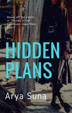 Hidden Plans by GeekyChick0223
