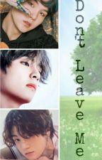 Don't Leave Me (Sad Story Jeon Jungkook) by elmi_wirastiti30