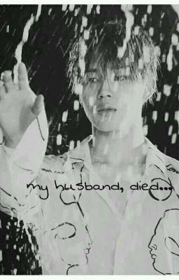 || myg × jhs || chồng tôi, chết rồi...