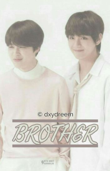[On revision] Brother ; VMin | ✔