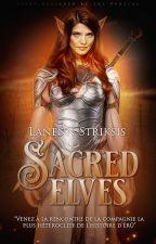 Sacred Elves by Lanennstriksis