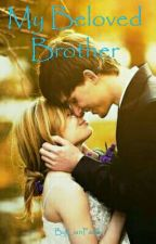 My Beloved Brother  by LianFand