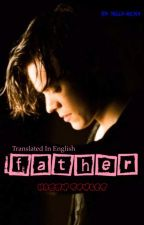 Father || Harry Styles ( English version ) by Maty150502