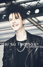 ~Frasi su Thomas~ by qunssvl