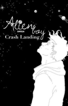 Alien Boy ➵ Crash Landing by samseaa