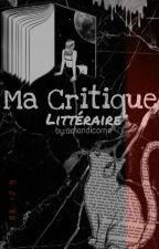 Ma Critique Littéraire 📚 by Amandicorne