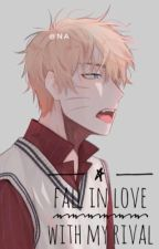 Fall In Love With My Rival (End) by Hanako7ww