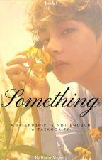 SOMETHING | JJK&&KTH by HoranMajesty