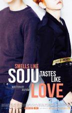 Smells like soju;  Tastes like love [ChanBaek/OS] by meipark_