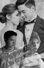 """The love Affair,Between life And Death"" (ALDUB Fiction) by JamRam002"