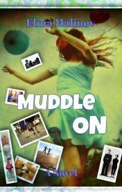 Muddle on! by ElinaMalina