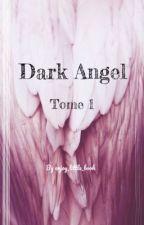Dark Angel by enjoy_little_book