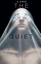 THE QUIET ONES  by DAARES