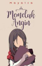 Memeluk Angin by Mayalsa