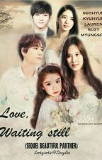 Love, Waiting Still (sequel Beautiful Partner) by joshinsasha