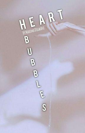 HEART BUBBLES | Two Line Poetry by FollowYourHeartOkay