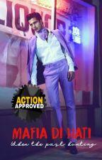 Mafia Di Hati: When The Past Hunting (Slow Update) by Yourmerahjambu
